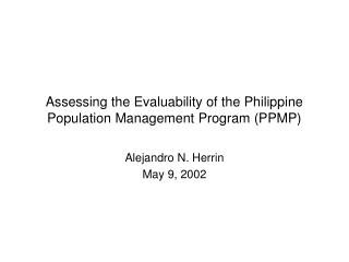 Assessing the Evaluability of the Philippine Population Management Program (PPMP)