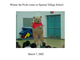 Winnie the Pooh comes to Spartan Village School