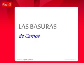 LAS BASURAS de Camps