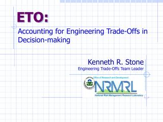 Accounting for Engineering Trade-Offs in Decision-making