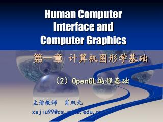 Human Computer Interface and Computer Graphics