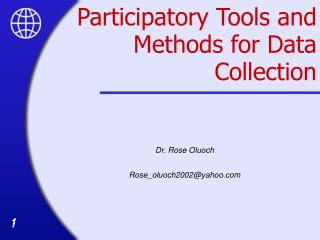 Participatory Tools and Methods for Data Collection