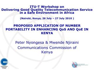 PROPOSED APPLICATION OF NUMBER PORTABILITY IN ENHANCING QoS AND QoE IN KENYA