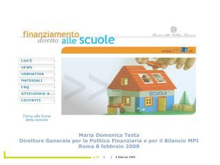 Maria Domenica Testa  Direttore Generale per la Politica Finanziaria e per il Bilancio MPI