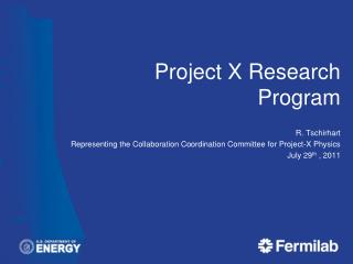 Project X Research Program