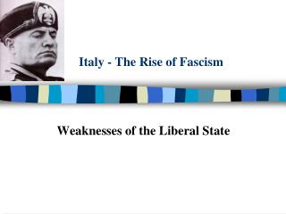 Italy - The Rise of Fascism