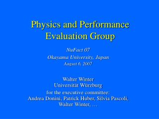 Physics and Performance Evaluation Group