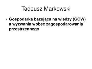 Tadeusz Markowski