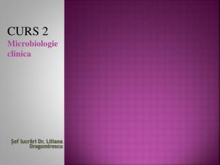 Şef lucrări Dr.  Liliana Dragomirescu