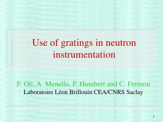 Use of gratings in neutron instrumentation