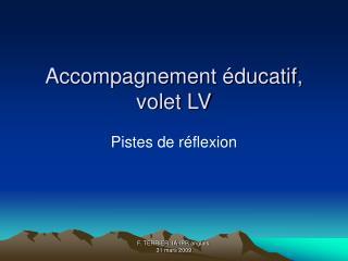 Accompagnement éducatif, volet LV