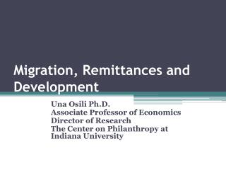 Migration, Remittances and Development