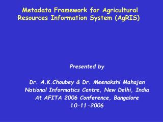 Metadata Framework for Agricultural Resources Information System (AgRIS)