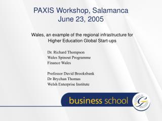 PAXIS Workshop, Salamanca June 23, 2005