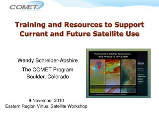 Training and Resources to Support Current and Future Satellite Use