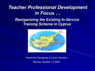 Teacher Professional Development in Focus …