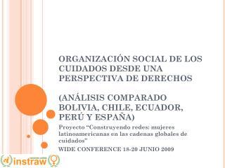 """Proyecto """"Construyendo redes: mujeres latinoamericanas en las cadenas globales de cuidados"""""""