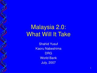Malaysia 2.0: What Will It Take