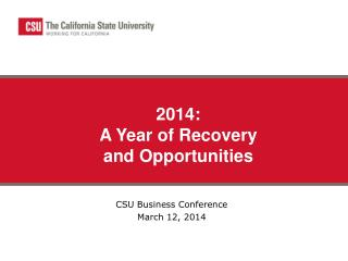 CSU Business Conference March 12, 2014