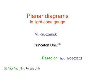 Planar diagrams in light-cone gauge