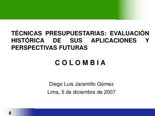 TÉCNICAS PRESUPUESTARIAS: EVALUACIÓN HISTÓRICA DE SUS APLICACIONES Y PERSPECTIVAS FUTURAS