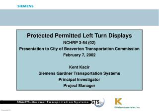 Protected Permitted Left Turn Displays NCHRP 3-54 (02)