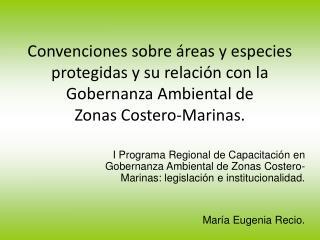 Ecosistemas costero-marinos: manglares, estuarios, coralinos, etc.