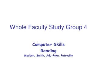 Whole Faculty Study Group 4