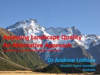 Assessing Landscape Quality An Alternative Approach