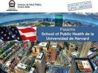 Pasantía  School  of  Public Health  de la Universidad de Harvard