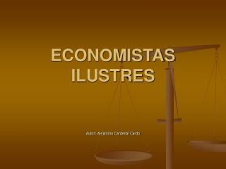 ECONOMISTAS ILUSTRES