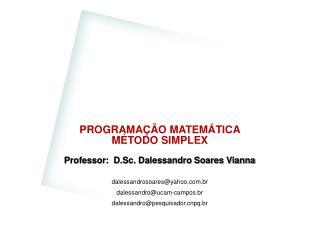 PROGRAMAÇÃO MATEMÁTICA MÉTODO SIMPLEX