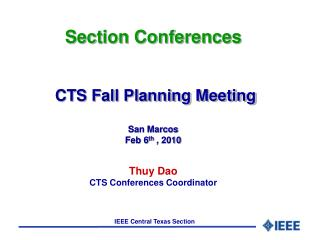 WHY CTS SUPPORT CONFERENCE ACTIVITES