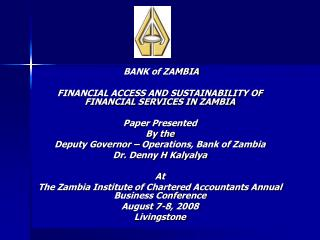 BANK of ZAMBIA FINANCIAL ACCESS AND SUSTAINABILITY OF FINANCIAL SERVICES IN ZAMBIA