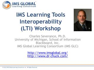 IMS Learning Tools Interoperability (LTI) Workshop