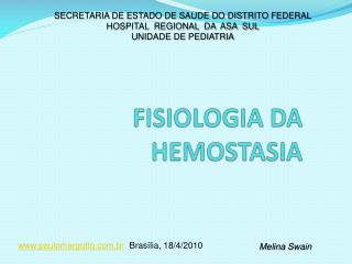 FISIOLOGIA DA HEMOSTASIA