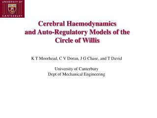 Cerebral Haemodynamics  and Auto-Regulatory Models of the  Circle of Willis