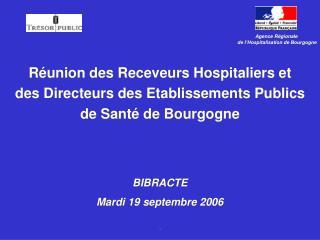 Réunion des Receveurs Hospitaliers et  des Directeurs des Etablissements Publics