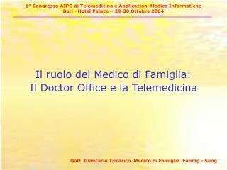 Il ruolo del Medico di Famiglia: Il Doctor Office e la Telemedicina