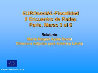 EUROsociAL-Fiscalidad II Encuentro de Redes Paris, Marzo 3 al 6
