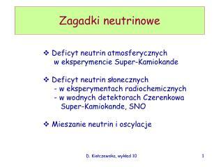 Zagadki neutrinowe