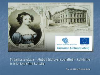 Prūsijos Lietuva – Mažoji Lietuva: socialinė – kultūrinė ir istoriografinė kolizija