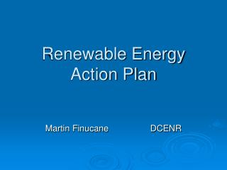 Renewable Energy Action Plan