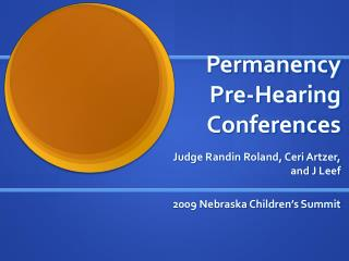 Permanency  Pre-Hearing Conferences