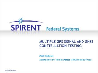 MULTIPLE GPS SIGNAL AND GNSS CONSTELLATION TESTING
