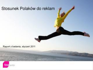 Stosunek Polak�w do reklam