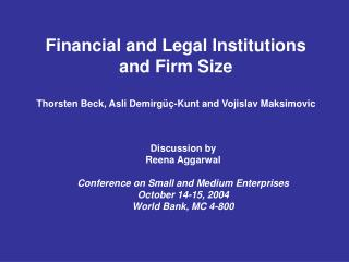Discussion by Reena Aggarwal Conference on Small and Medium Enterprises October 14-15, 2004