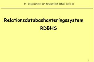 IT i Organisationer och databasteknik 2I1033  2002-11-05