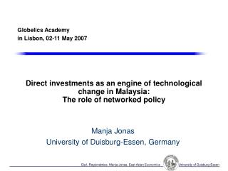 Direct investments as an engine of technological change in Malaysia:  The role of networked policy