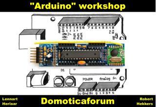 """""""Arduino"""" workshop"""